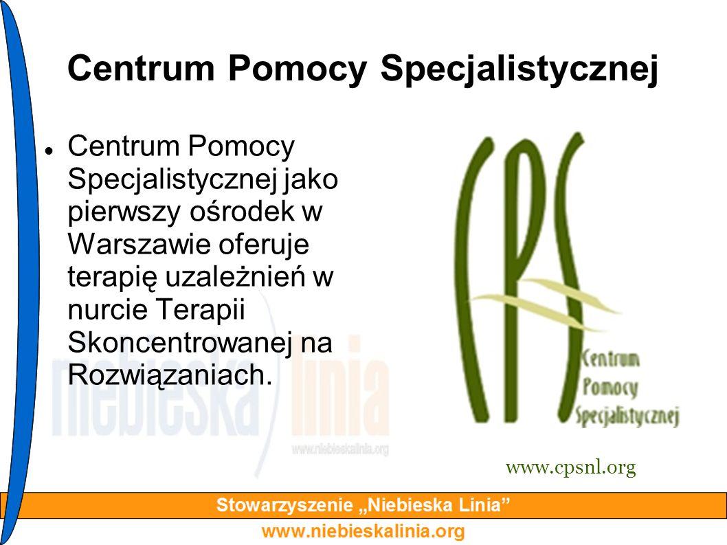 Centrum Pomocy Specjalistycznej Centrum Pomocy Specjalistycznej jako pierwszy ośrodek w Warszawie oferuje terapię uzależnień w nurcie Terapii Skoncent