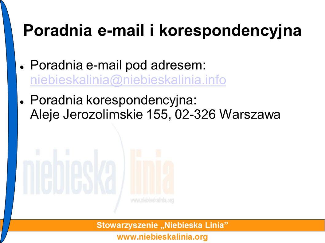 Poradnia e-mail i korespondencyjna Poradnia e-mail pod adresem: niebieskalinia@niebieskalinia.info niebieskalinia@niebieskalinia.info Poradnia korespo