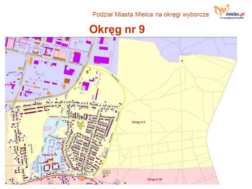 Okręg nr 9 Podział Miasta Mielca na okręgi wyborcze