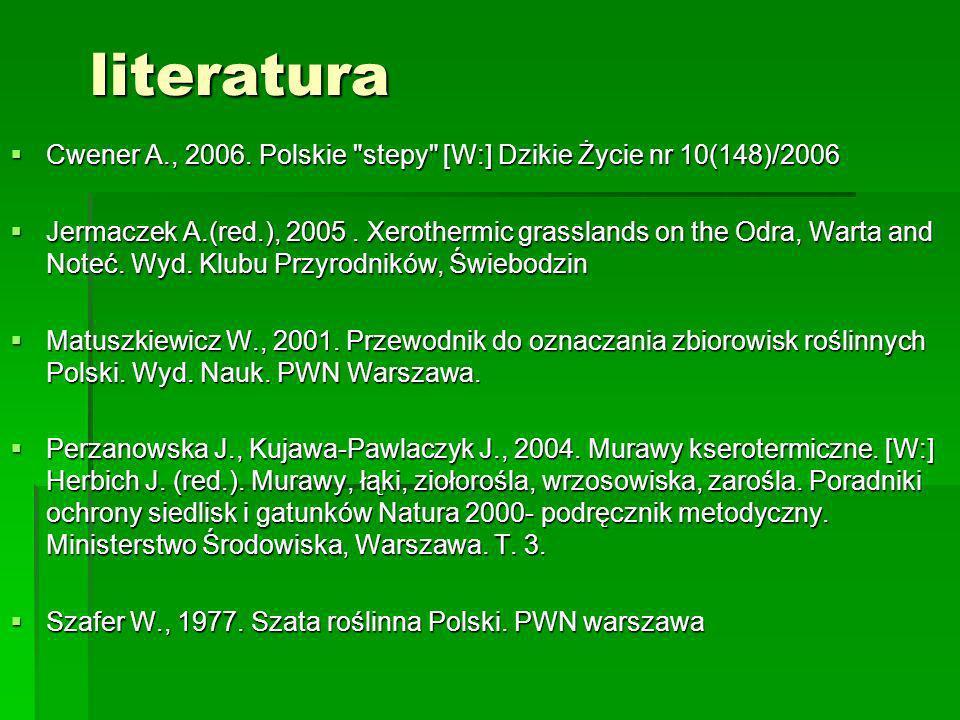 literatura Cwener A., 2006. Polskie
