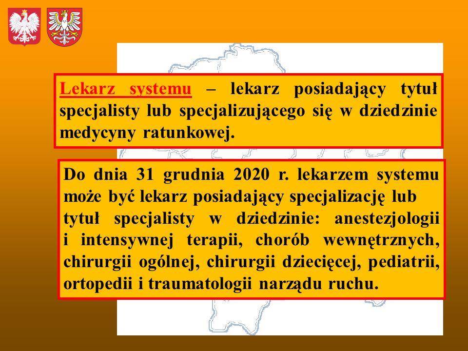 Lekarz systemu – lekarz posiadający tytuł specjalisty lub specjalizującego się w dziedzinie medycyny ratunkowej. Do dnia 31 grudnia 2020 r. lekarzem s