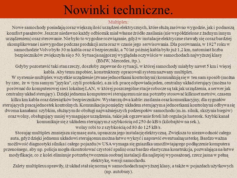 Nowinki techniczne. System Dynalto: System Dynalto zaprezentowano w I poł. 1998r. Jest on owocem prac konstruktorów z firm Citroën i ISAD Systems. Czy