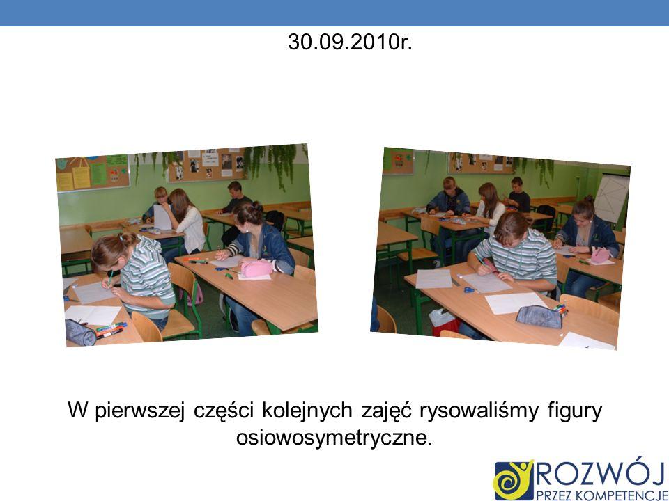 W pierwszej części kolejnych zajęć rysowaliśmy figury osiowosymetryczne. 30.09.2010r.