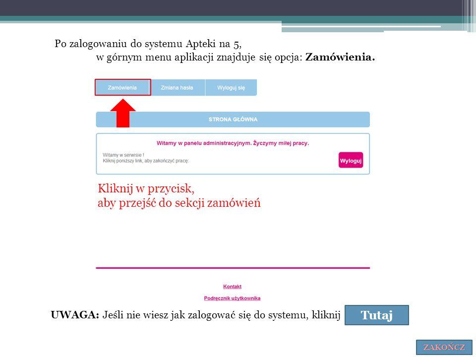 Po zalogowaniu do systemu Apteki na 5, w górnym menu aplikacji znajduje się opcja: Zamówienia. UWAGA: Jeśli nie wiesz jak zalogować się do systemu, kl