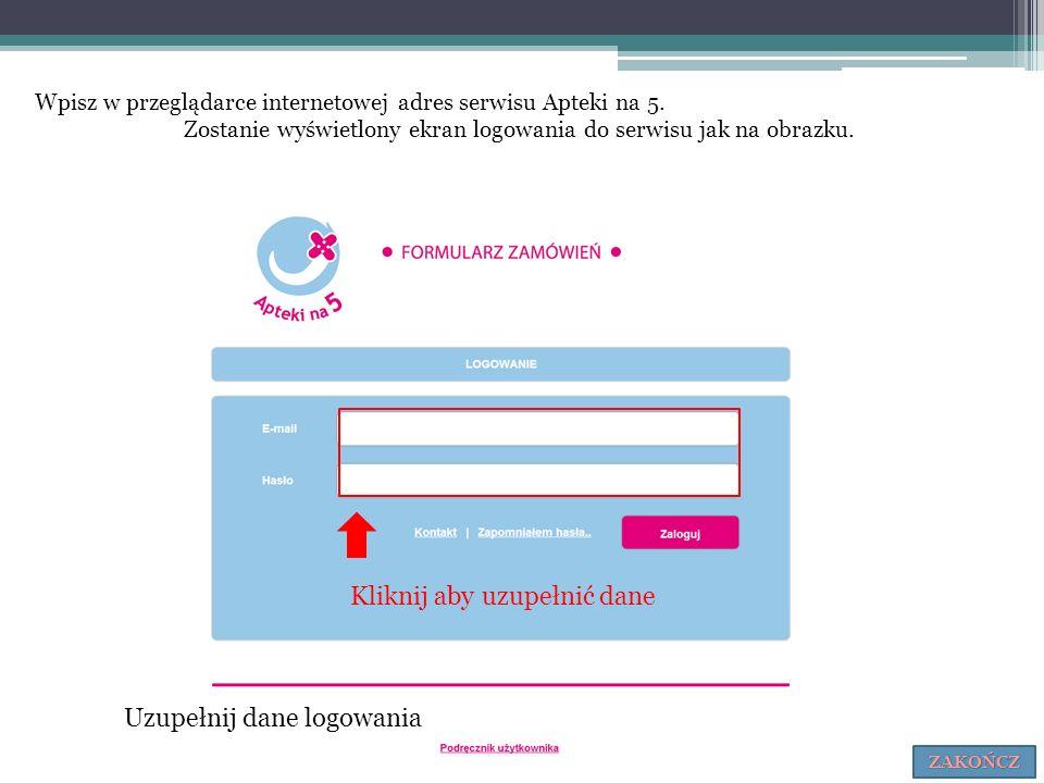 Wpisz w przeglądarce internetowej adres serwisu Apteki na 5. Zostanie wyświetlony ekran logowania do serwisu jak na obrazku. Kliknij aby uzupełnić dan