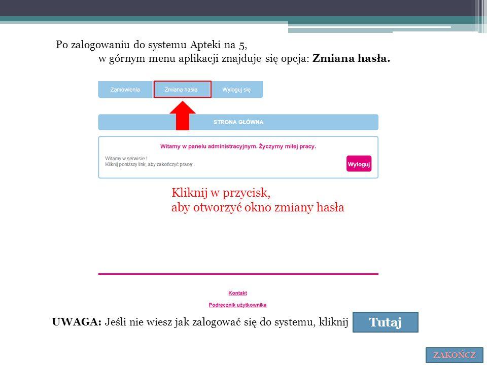 Po zalogowaniu do systemu Apteki na 5, w górnym menu aplikacji znajduje się opcja: Zmiana hasła. UWAGA: Jeśli nie wiesz jak zalogować się do systemu,
