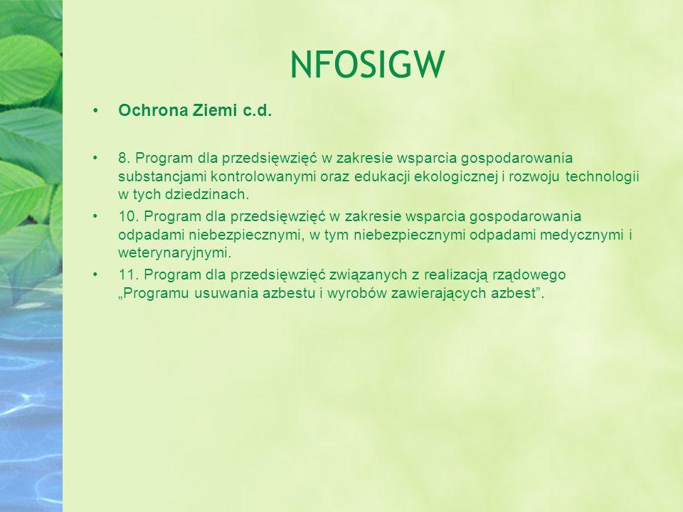 NFOSIGW Ochrona Ziemi c.d. 8. Program dla przedsięwzięć w zakresie wsparcia gospodarowania substancjami kontrolowanymi oraz edukacji ekologicznej i ro