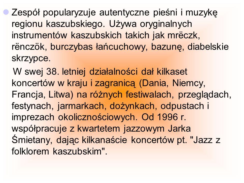 W swej 38. letniej działalności dał kilkaset koncertów w kraju i zagranicą (Dania, Niemcy, Francja, Litwa) na różnych festiwalach, przeglądach, festyn