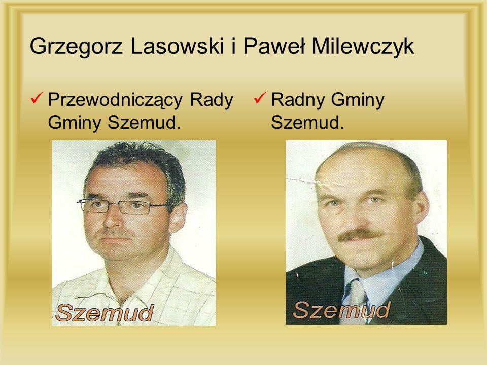 Grzegorz Lasowski i Paweł Milewczyk Przewodniczący Rady Gminy Szemud. Radny Gminy Szemud.