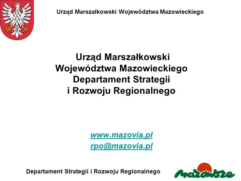 Urząd Marszałkowski Województwa Mazowieckiego Departament Strategii i Rozwoju Regionalnego Urząd Marszałkowski Województwa Mazowieckiego Departament S