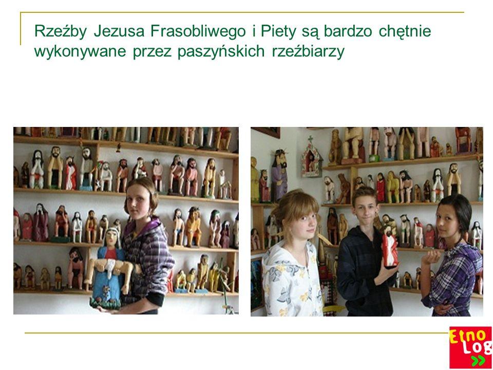 Rzeźby Jezusa Frasobliwego i Piety są bardzo chętnie wykonywane przez paszyńskich rzeźbiarzy