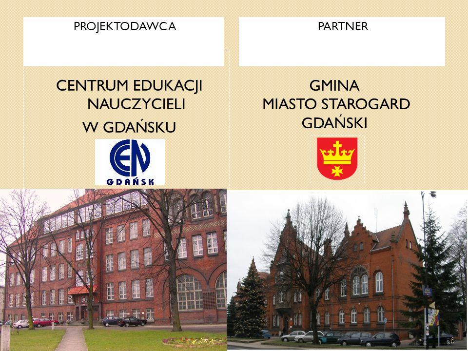 CELE PROJEKTU Cel ogólny Doskonalenie kompetencji dydaktycznych i wychowawczych nauczycieli ze Starogardu Gdańskiego w latach 2009-2010.