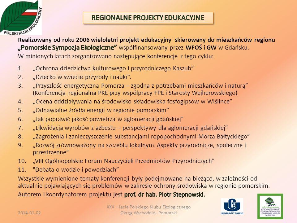 XXX – lecie Polskiego Klubu Ekologicznego Okręg Wschodnio- Pomorski2014-01-02