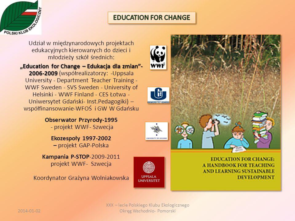 Udział w międzynarodowych projektach edukacyjnych kierowanych do dzieci i młodzieży szkół średnich: Education for Change – Edukacja dla zmian- 2006-20