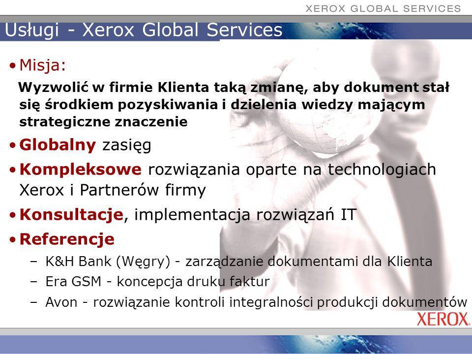 Usługi - Xerox Global Services Misja: Wyzwolić w firmie Klienta taką zmianę, aby dokument stał się środkiem pozyskiwania i dzielenia wiedzy mającym st