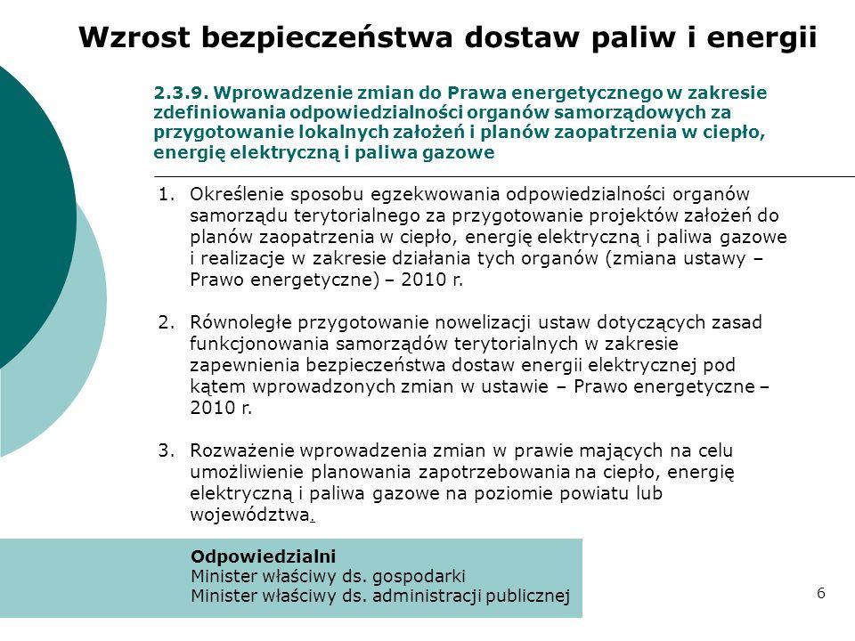 2.3.9. Wprowadzenie zmian do Prawa energetycznego w zakresie zdefiniowania odpowiedzialności organów samorządowych za przygotowanie lokalnych założeń