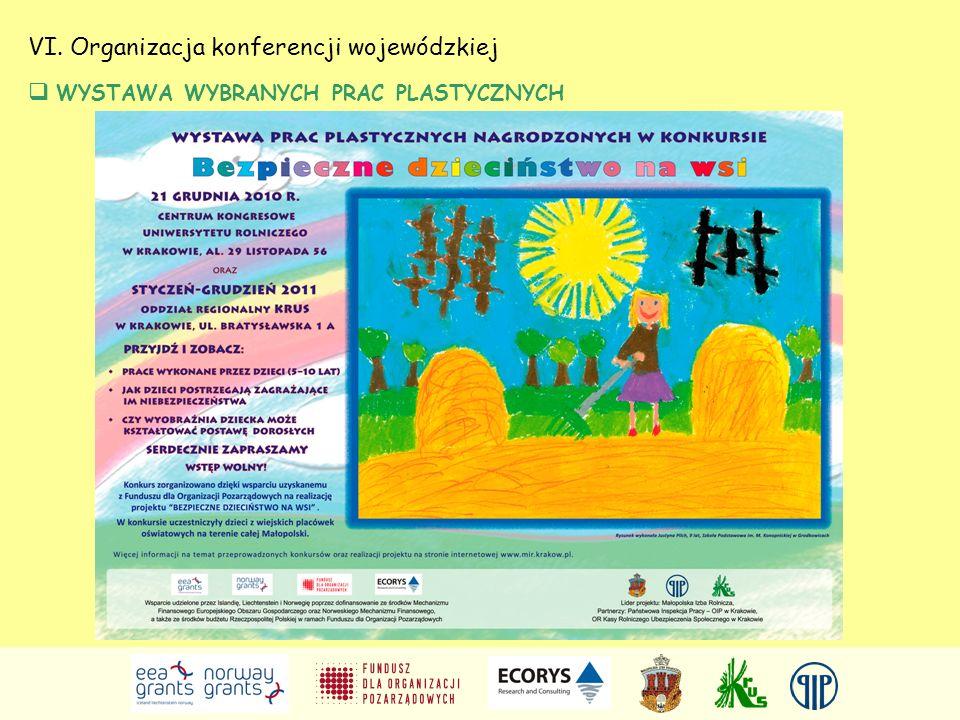 VI. Organizacja konferencji wojewódzkiej WYSTAWA WYBRANYCH PRAC PLASTYCZNYCH
