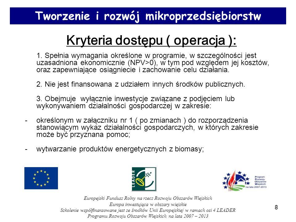 39 ZASADY WYPEŁNIANIA DOKUMENTÓW: - możliwość wprowadzenia poprawek i uzupełnień do wniosku ( 2 razy po 21 dni ); - możliwość zmiany jednej pozycji w planie finansowym lub ZRF, o ile nie zmieni się cel operacji oraz nie zwiększy się kwota dofinansowania; Europejski Fundusz Rolny na rzecz Rozwoju Obszarów Wiejskich Europa inwestująca w obszary wiejskie Szkolenie współfinansowane jest ze środków Unii Europejskiej w ramach osi 4 LEADER Programu Rozwoju Obszarów Wiejskich na lata 2007 – 2013