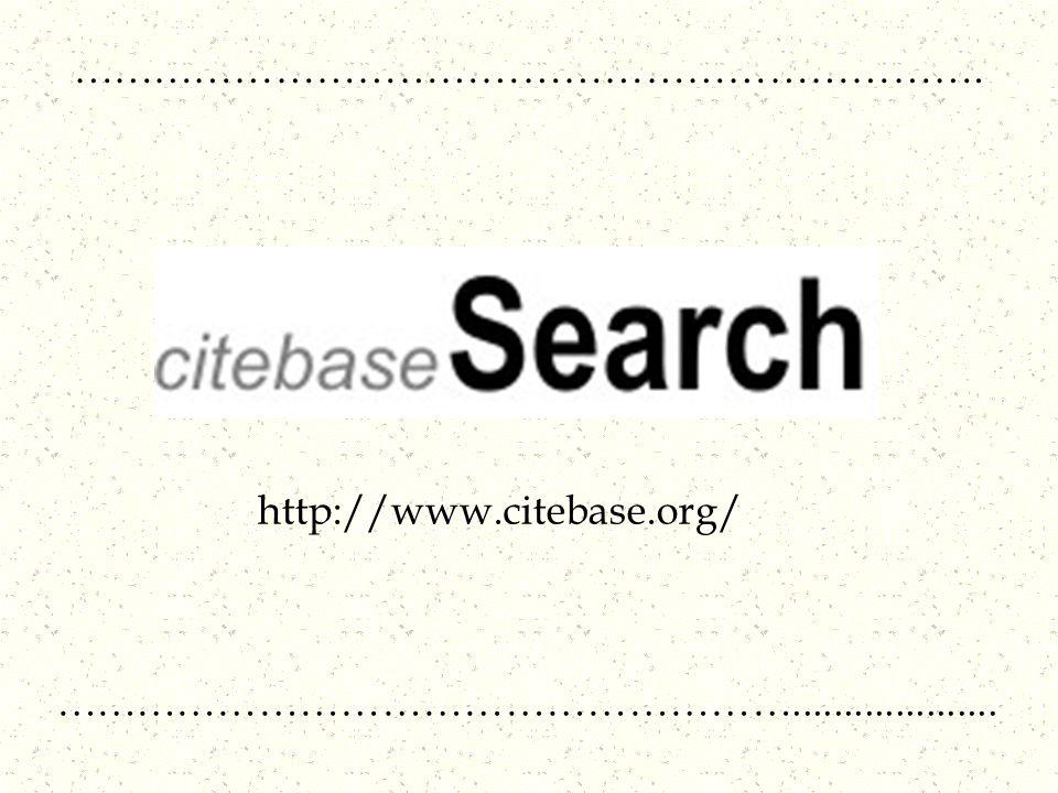 …………………………………………………………. http://www.citebase.org/ ………………………………………………....................