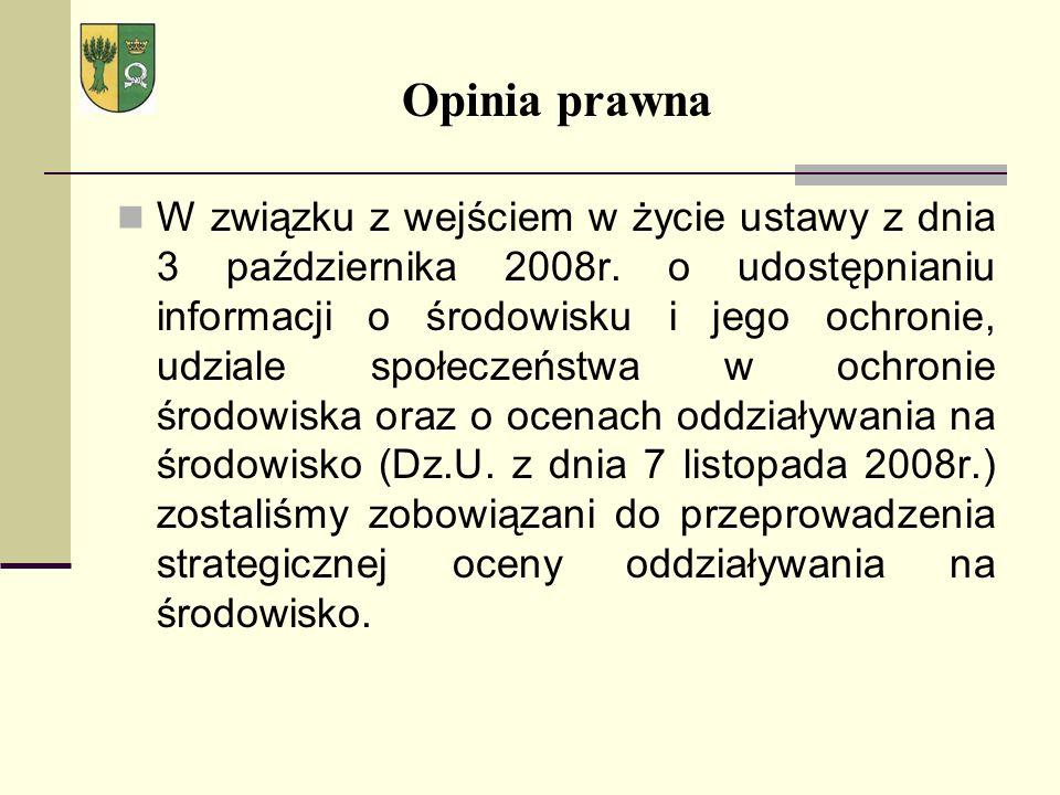 Opinia prawna W związku z wejściem w życie ustawy z dnia 3 października 2008r. o udostępnianiu informacji o środowisku i jego ochronie, udziale społec