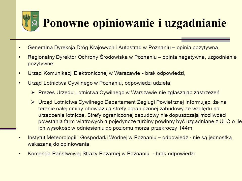 Ponowne opiniowanie i uzgadnianie Generalna Dyrekcja Dróg Krajowych i Autostrad w Poznaniu – opinia pozytywna, Regionalny Dyrektor Ochrony Środowiska