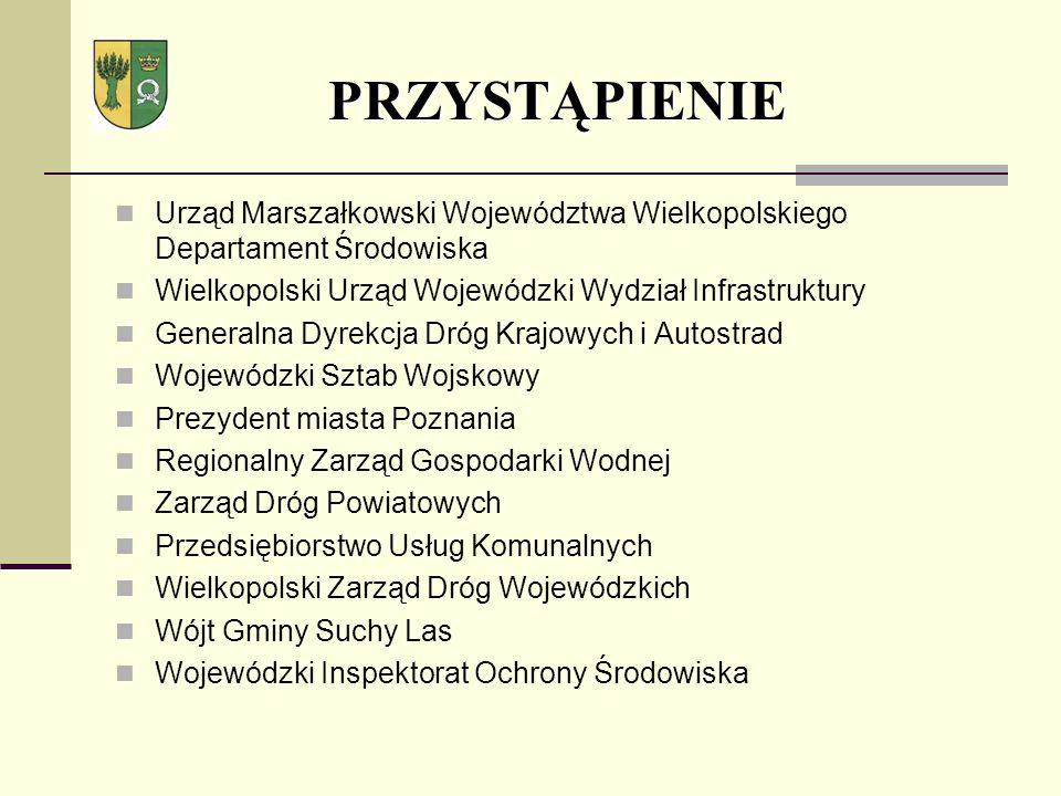 Urząd Marszałkowski Województwa Wielkopolskiego Departament Środowiska Wielkopolski Urząd Wojewódzki Wydział Infrastruktury Generalna Dyrekcja Dróg Kr