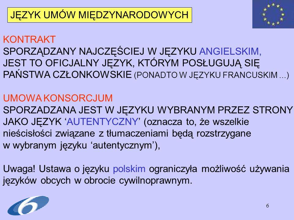 7 JĘZYK UMOWY MIĘDZYNARODOWEJ Ustawa o języku polskim z 7.10.1999 r.