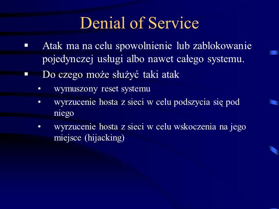 Denial of Service Atak ma na celu spowolnienie lub zablokowanie pojedynczej usługi albo nawet całego systemu. Do czego może służyć taki atak wymuszony