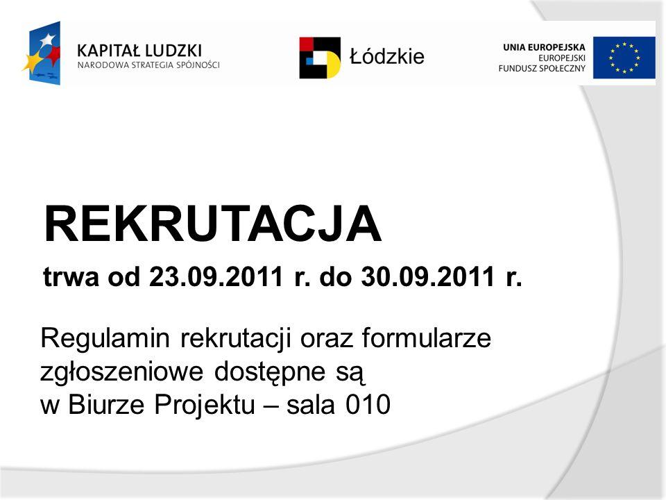 REKRUTACJA trwa od 23.09.2011 r. do 30.09.2011 r.