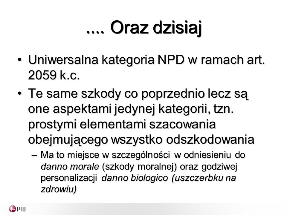 .... Oraz dzisiaj Uniwersalna kategoria NPD w ramach art.