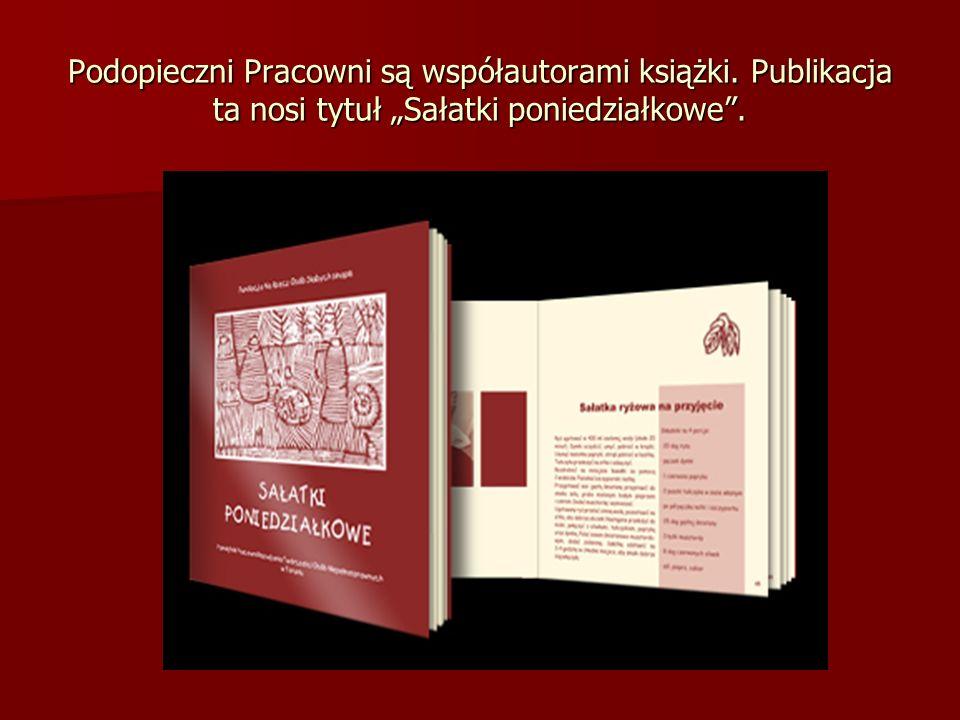 Podopieczni Pracowni są współautorami książki. Publikacja ta nosi tytuł Sałatki poniedziałkowe.