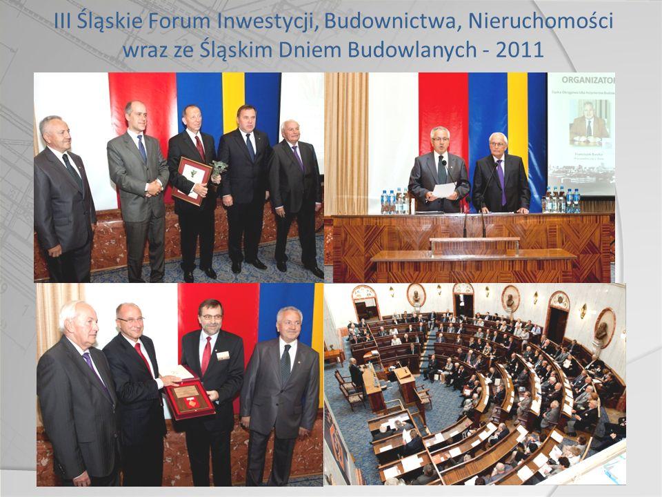 III Śląskie Forum Inwestycji, Budownictwa, Nieruchomości wraz ze Śląskim Dniem Budowlanych - 2011