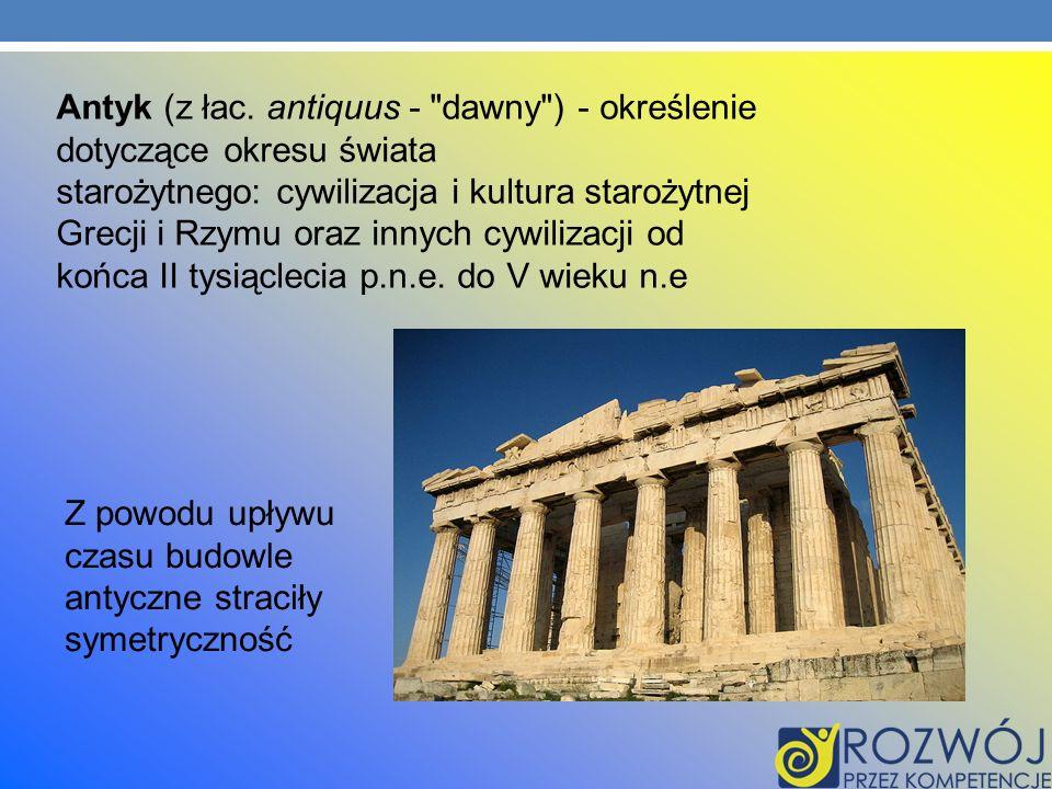 Antyk (z łac. antiquus -