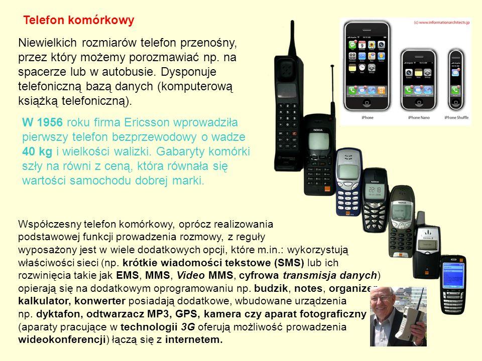 Telefon komórkowy Niewielkich rozmiarów telefon przenośny, przez który możemy porozmawiać np. na spacerze lub w autobusie. Dysponuje telefoniczną bazą