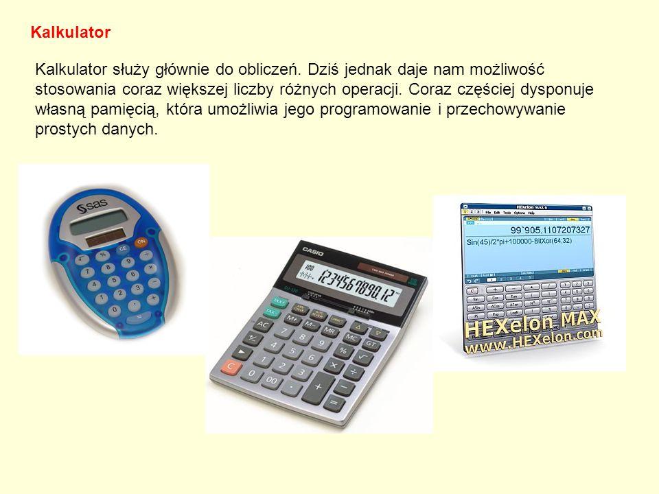 Kalkulator Kalkulator służy głównie do obliczeń. Dziś jednak daje nam możliwość stosowania coraz większej liczby różnych operacji. Coraz częściej dysp