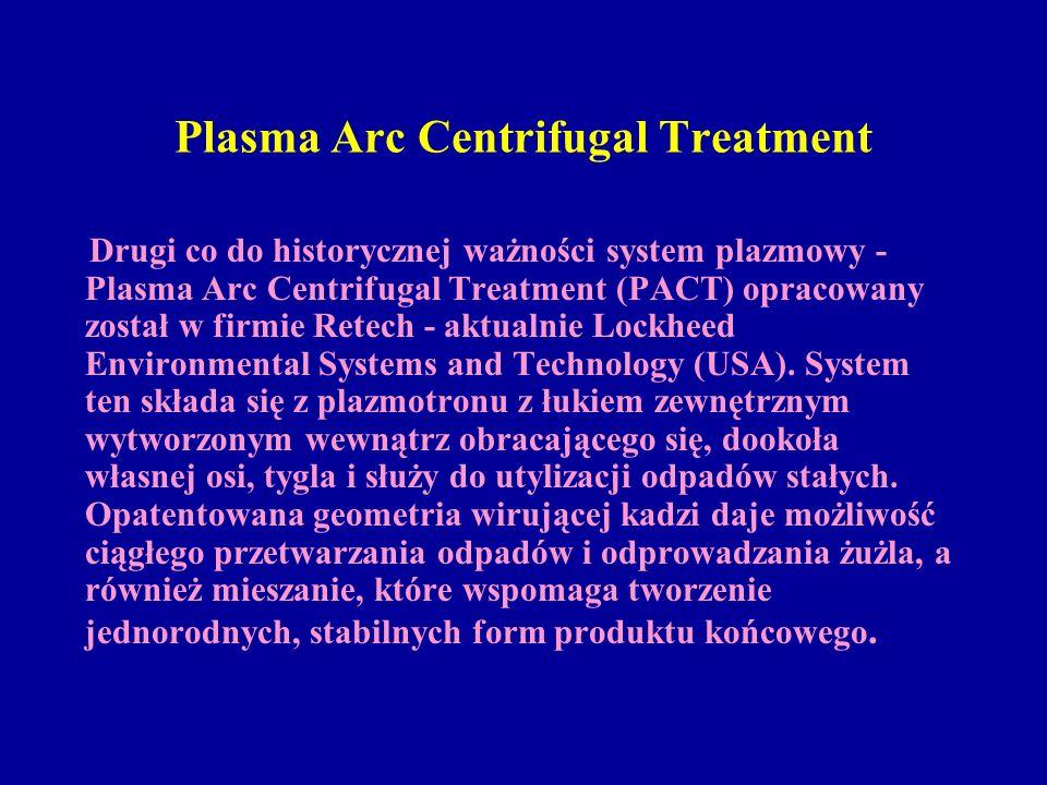 Plasma Arc Centrifugal Treatment