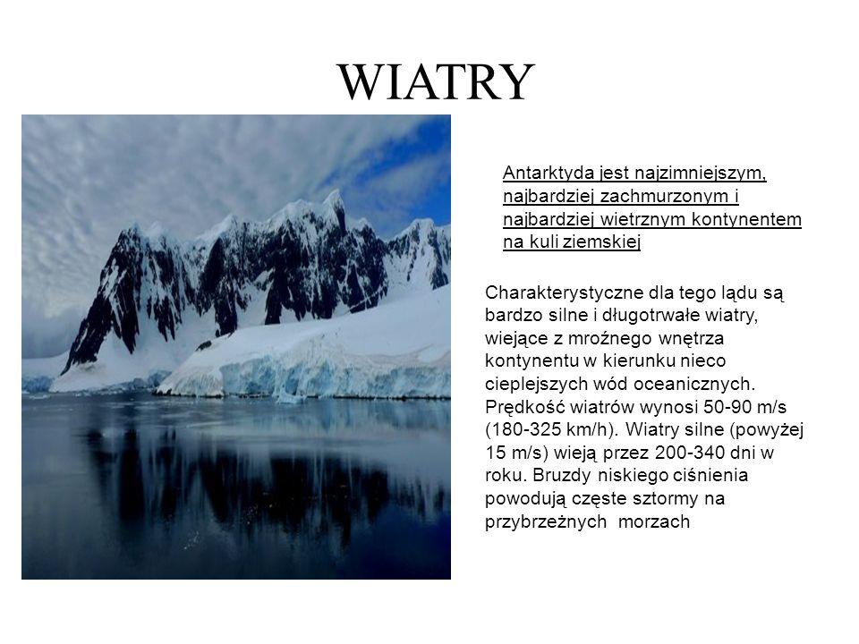 ZACHMURZENIE I OPADY Zachmurzenie we wnętrzu kontynentu Antarktydy jest mniejsze niż w Arktyce, przez 45-65% dni w roku niebo jest zachmurzone w mniej niż 50%.