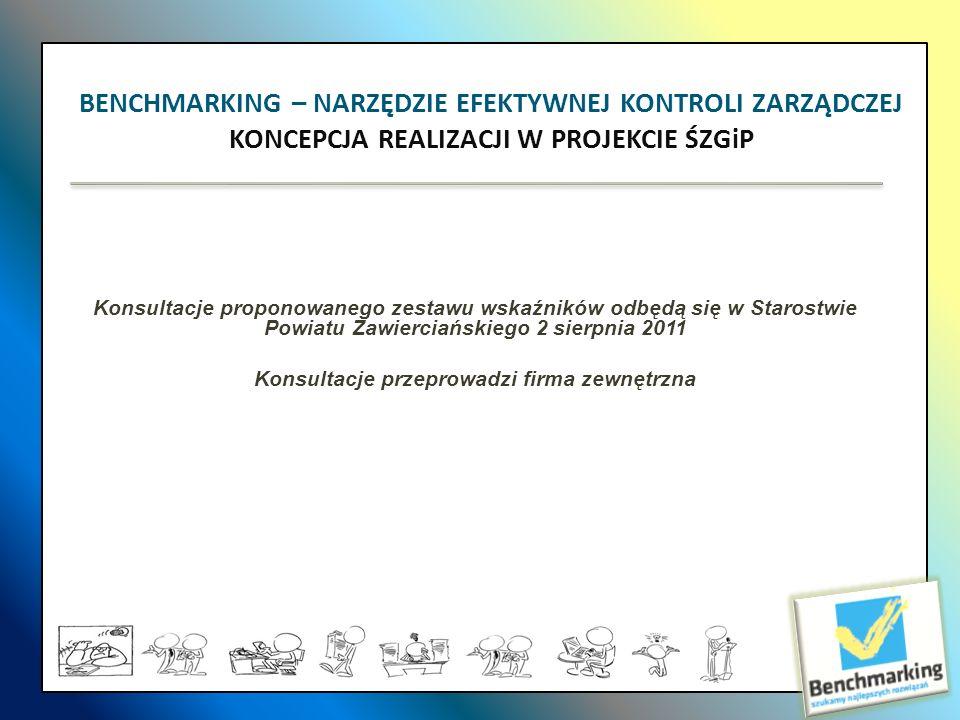 Konsultacje proponowanego zestawu wskaźników odbędą się w Starostwie Powiatu Zawierciańskiego 2 sierpnia 2011 Konsultacje przeprowadzi firma zewnętrzn