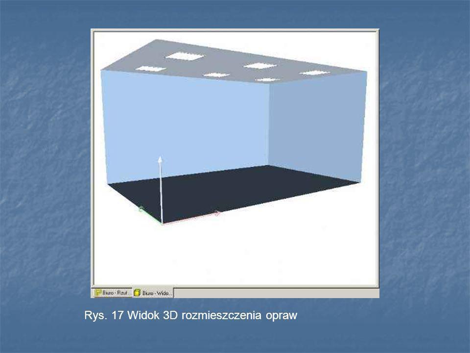 Rys. 17 Widok 3D rozmieszczenia opraw