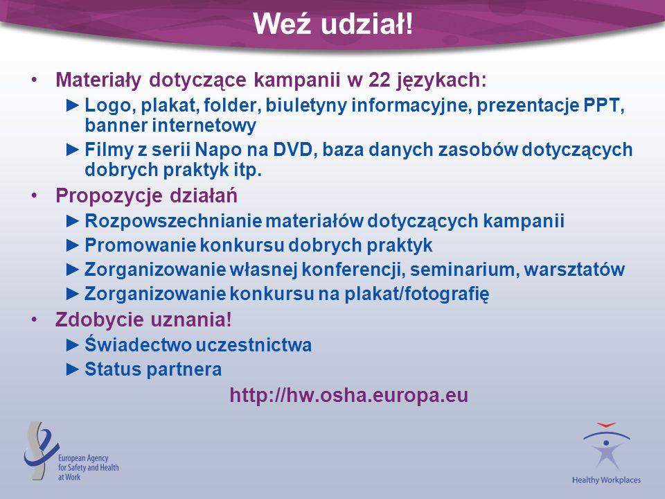 Weź udział! Materiały dotyczące kampanii w 22 językach: Logo, plakat, folder, biuletyny informacyjne, prezentacje PPT, banner internetowy Filmy z seri