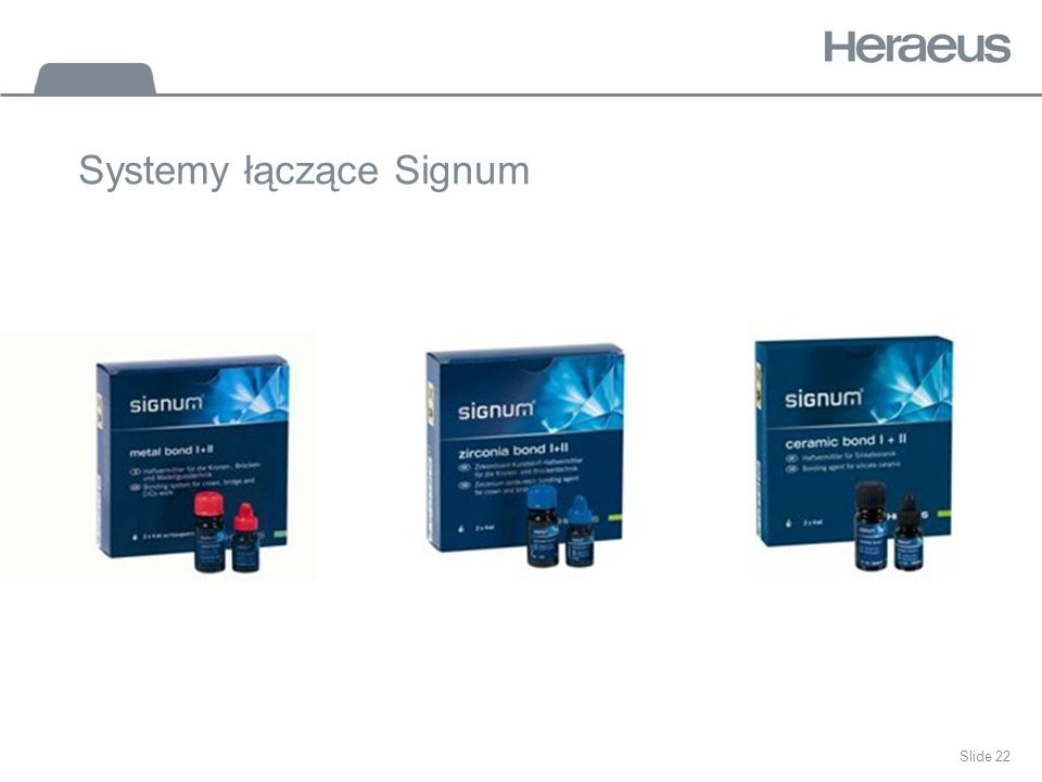 Systemy łączące Signum Slide 22