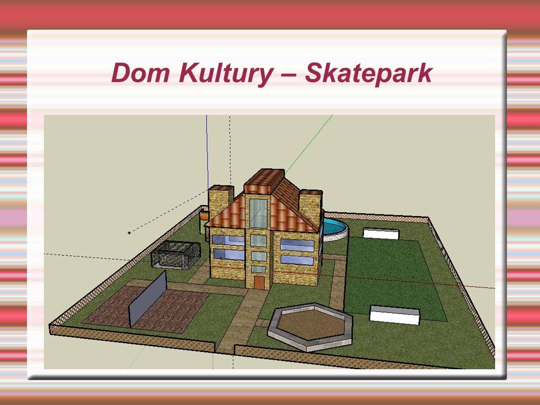 Dom Kultury – Skatepark