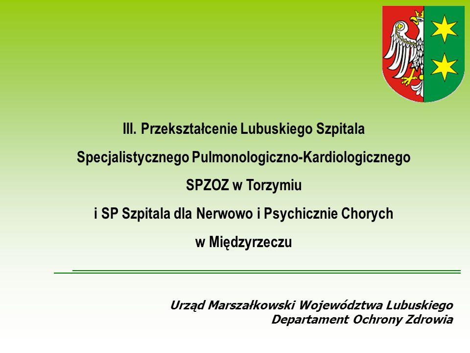 Urząd Marszałkowski Województwa Lubuskiego Departament Ochrony Zdrowia III.