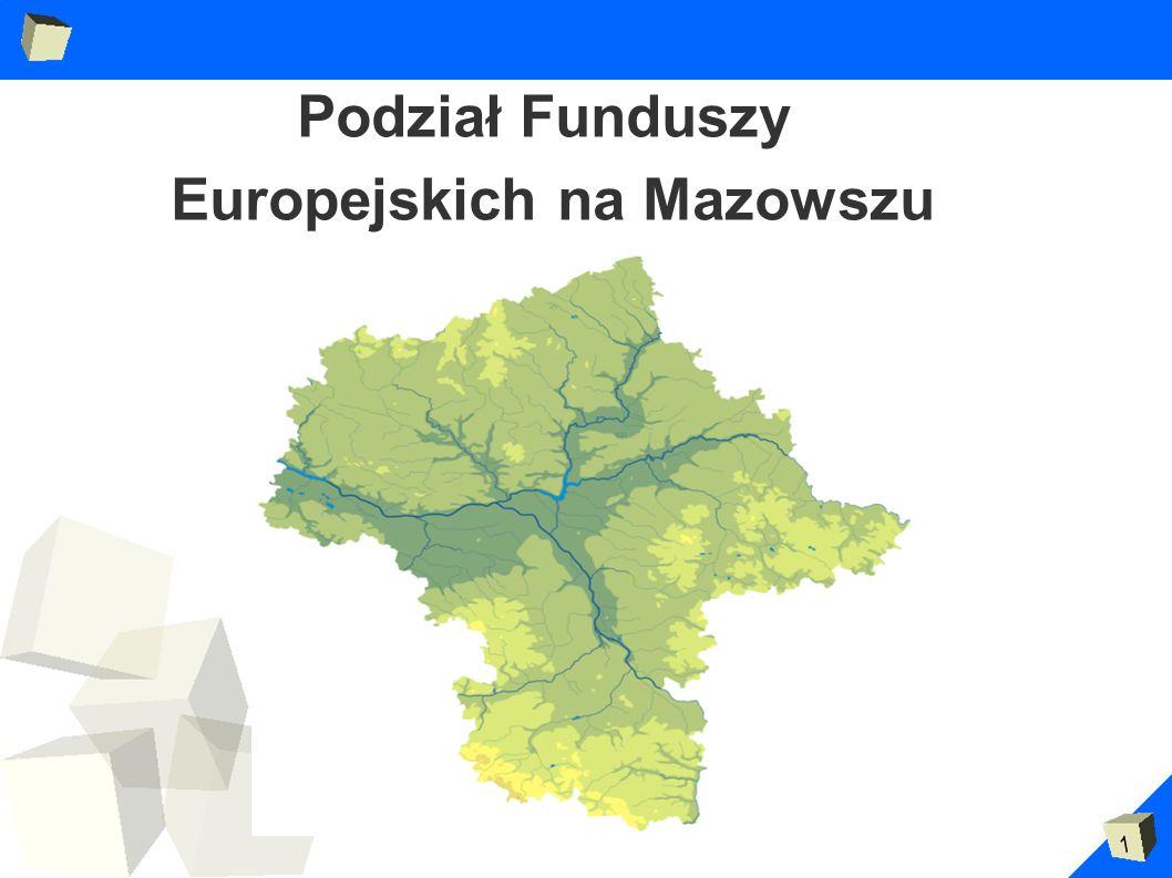 1 Podział Funduszy Europejskich na Mazowszu