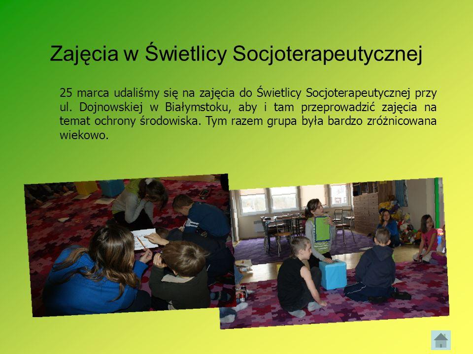 Zajęcia w Świetlicy Socjoterapeutycznej 25 marca udaliśmy się na zajęcia do Świetlicy Socjoterapeutycznej przy ul. Dojnowskiej w Białymstoku, aby i ta