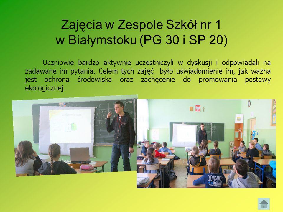 Zajęcia w Zespole Szkół nr 1 w Białymstoku (PG 30 i SP 20) Uczniowie bardzo aktywnie uczestniczyli w dyskusji i odpowiadali na zadawane im pytania. Ce