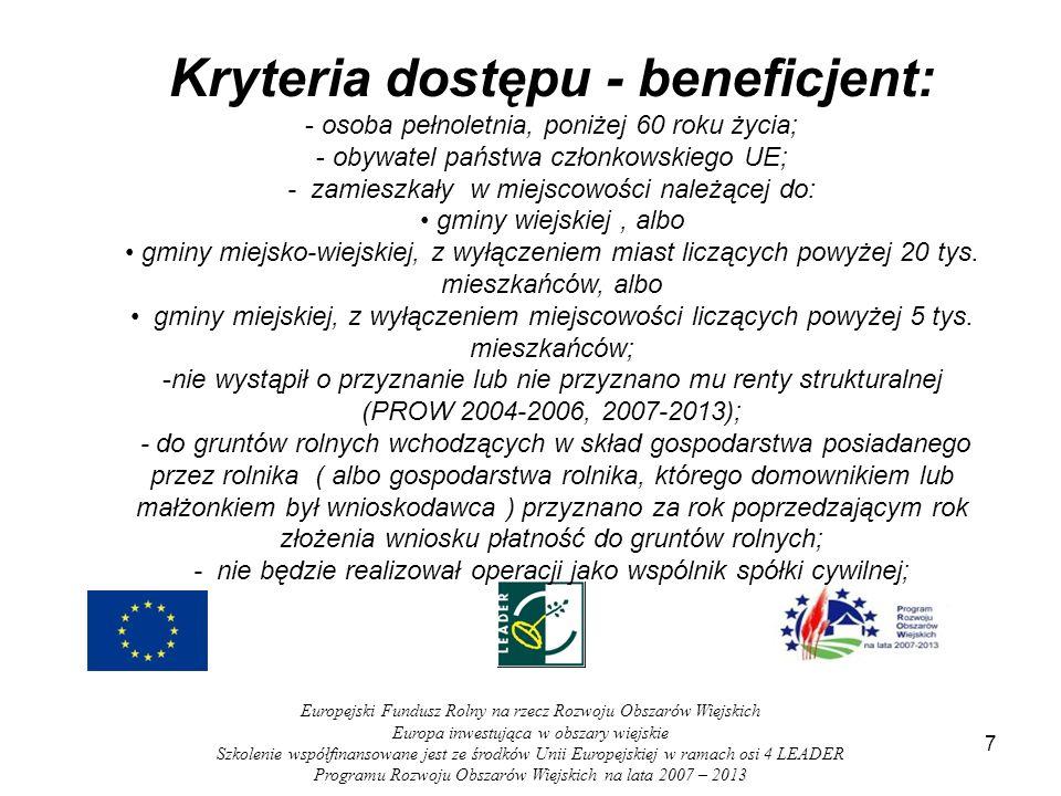 7 Europejski Fundusz Rolny na rzecz Rozwoju Obszarów Wiejskich Europa inwestująca w obszary wiejskie Szkolenie współfinansowane jest ze środków Unii E
