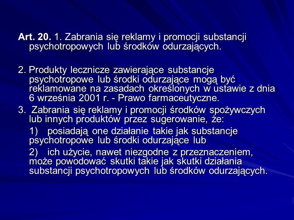 Działalność wychowawcza, edukacyjna, informacyjna i zapobiegawcza Art. 19. 1. Działalność wychowawcza, edukacyjna, informacyjna i zapobiegawcza obejmu