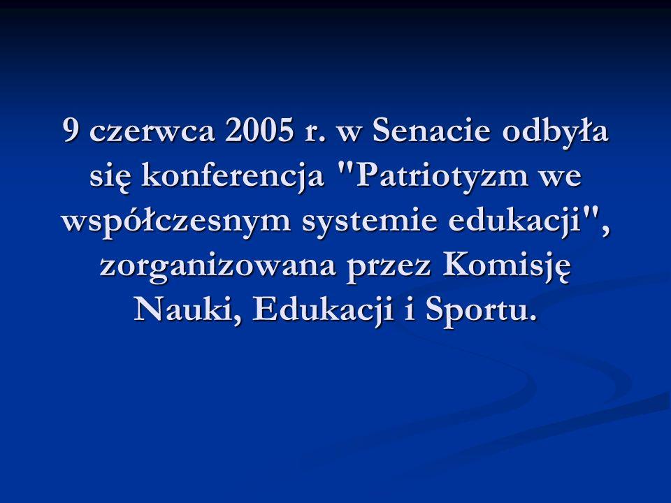 9 czerwca 2005 r. w Senacie odbyła się konferencja