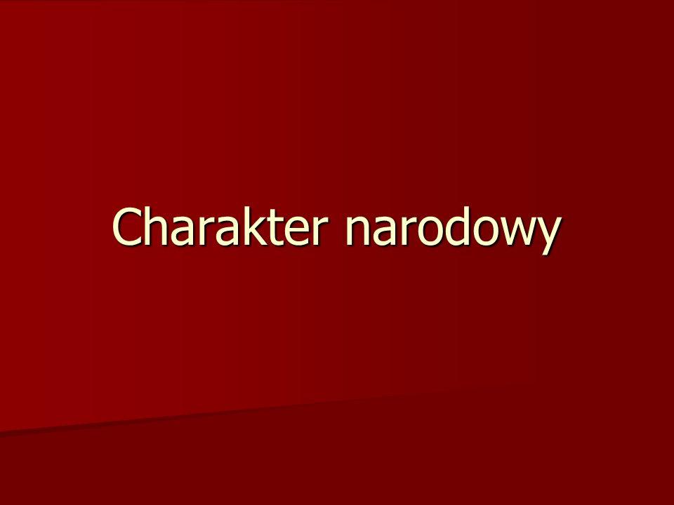 6 typów definicji charakteru narodowego 1.